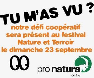 Tu m'as vu? au festival Nature et Terroir de Pro Natura 2018